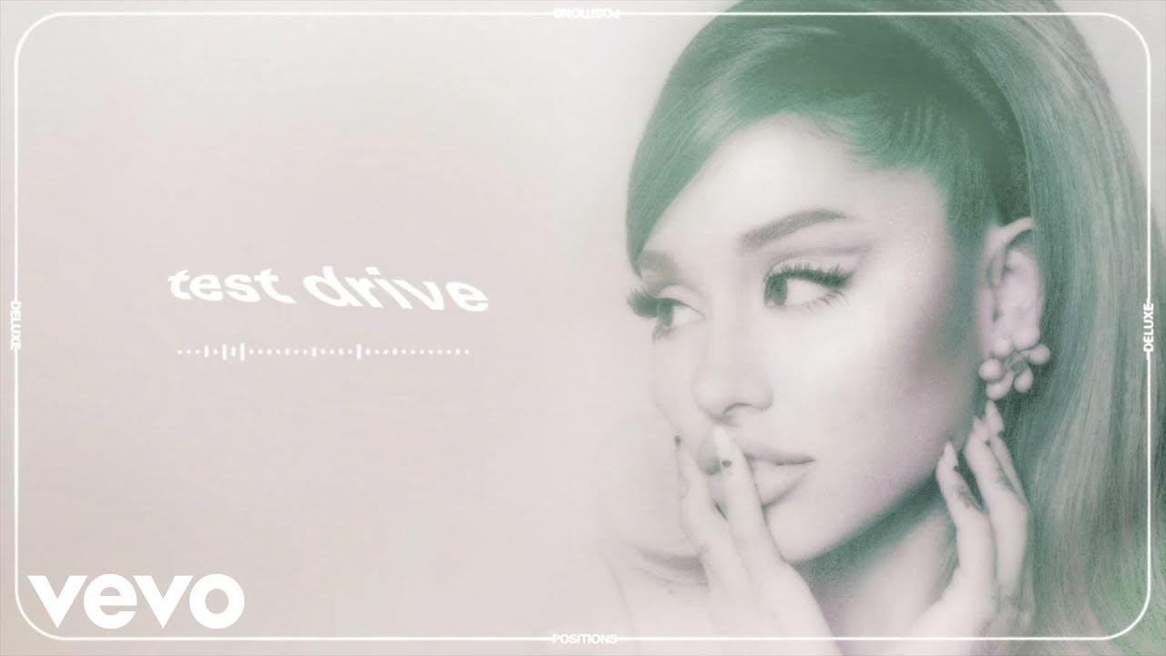 Lirik Lagu Test Drive - Ariana Grande dan Terjemahan