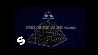 Yves V, Sem Thomasson ft. Ruby Prophet - On Top Of The World (Official Music Video)
