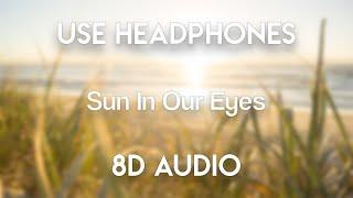 MØ & Diplo - Sun In Our Eyes (Don Diablo Remix) | 8D Audio