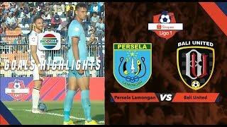 Persela Lamongan (2) Vs Bali United (0) - Goal Highlights | Shopee Liga 1