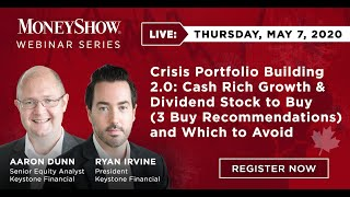 Crisis Portfolio Building 2.0: Cash Rich Growth & Dividend Stock to Buy (3 Buy Recommendations) and Which to Avoid