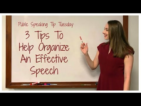 Public Speaking Tip Tuesday | 3 Tips for Organizing A Speech