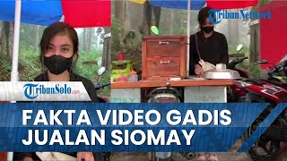Viral Gadis Tak Malu Jualan Siomay di Slogohimo Wonogiri, Nyata atau Konten? Ini Faktanya