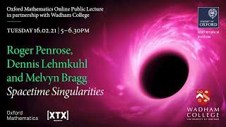 Spacetime Singularities – Roger Penrose, Dennis Lehmkuhl and Melvyn Bragg