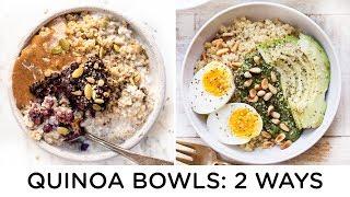 QUINOA BREAKFAST BOWLS ‣‣ 2 Make-ahead Recipes