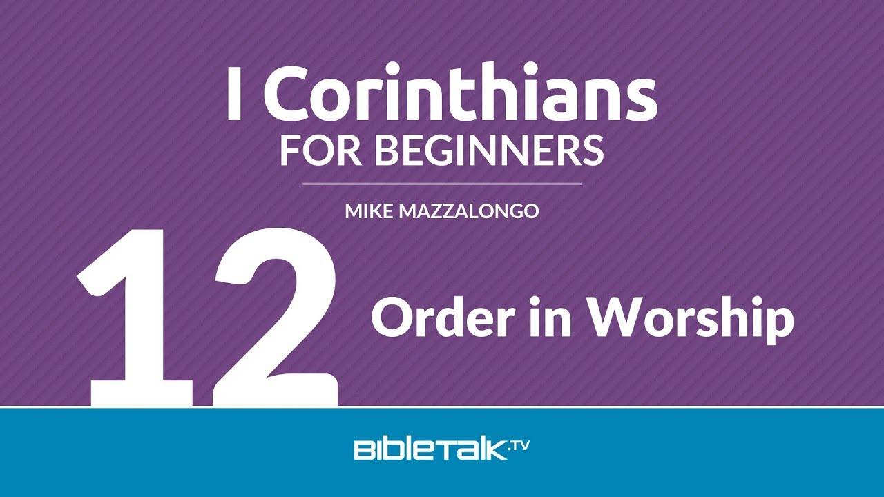 12. Order in Worship