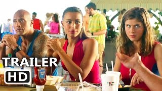 BAYWATCH Official Team Trailer (2017) Dwayne Johnson, Zac Efron, Alexandra Daddario Comedy Movie HD