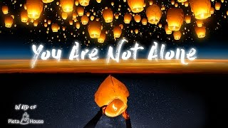 Today sees the launch of You Are Not Alone a cover version