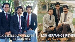16 Hermosas Alabanzas Cristianas De Los Hermanos Reyes De Guatemala