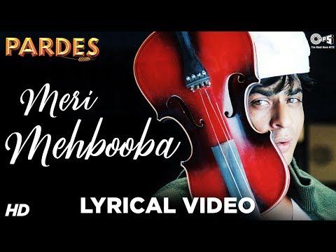 Meri Mehbooba Lyrical - Pardes   Shahrukh Khan & Mahima   Kumar Sanu & Alka Yagnik   Shahrukh Hits