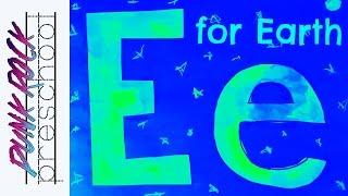 Letter E For Earth | Fun Preschool Crafts For Kids | Best Preschool Activities For Kids