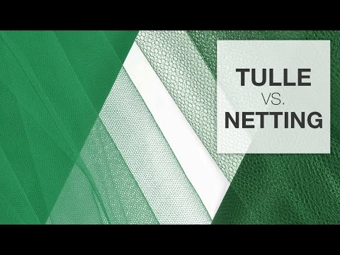 Comparing Tulle & Netting