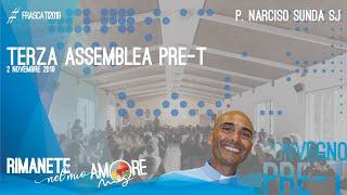 RIMANETE NEL MIO AMORE – Lc 9,1-6 – Lc 10,1-11 – Terza Assemblea Convegno PRE-T, P. Narciso Sunda SJ
