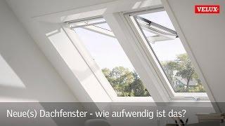 Neue(s) Dachfenster - wie aufwendig ist das? - Ein Video der VELUX VIDEO BERATUNG