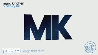 MK & Becky Hill   Piece Of Me (Keep That Dub) [Audio]