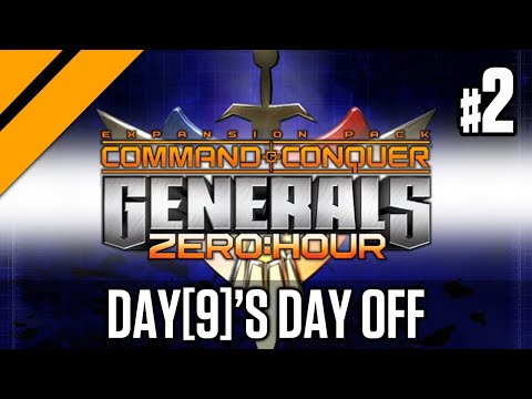 Day[9]'s Day Off - Command & Conquer: Generals Zero Hour P2