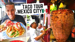 MEXICO CITY STREET FOOD | Ultimate taco tour in MEXICO | BEST AL PASTOR in Mexico City CDMX