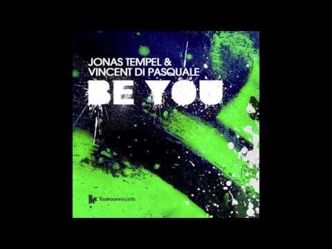 "Jonas Tempel & Vincent Di Pasquale ""Be You"" (Original Mix)"