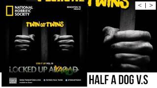 "Twin Of Twins - Stir It Up Vol.10 ""Locked Up Ayaad"" - HALF A DOG VS"