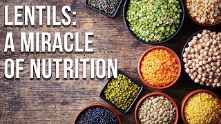 Lentils: A Miracle Of Nutrition [Full Documentary]