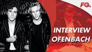 OFENBACH | INTERVIEW | HAPPY HOUR | RADIO FG