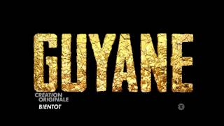 Guyane | Saison 1 - Teaser