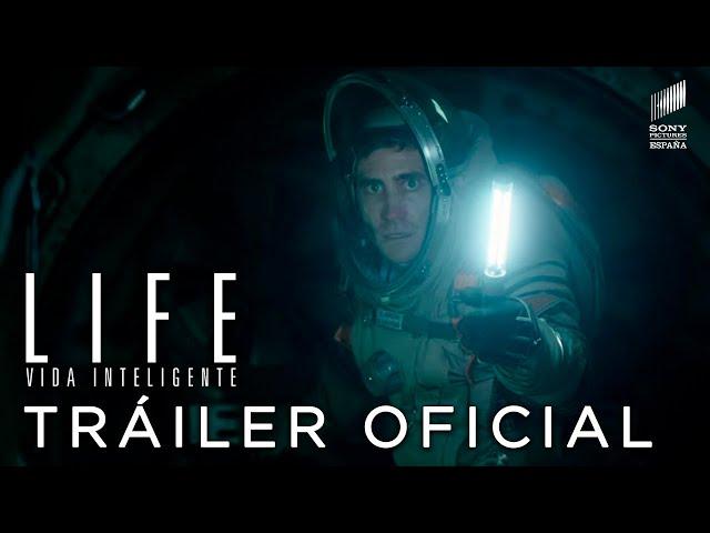LIFE (VIDA). Tráiler final en español HD. En cines 7 de abril.