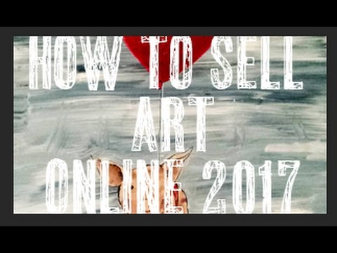 How to Sell Art Online 2017