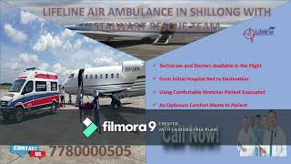 Amazing Fact About Lifeline Air Ambulance in Shillong