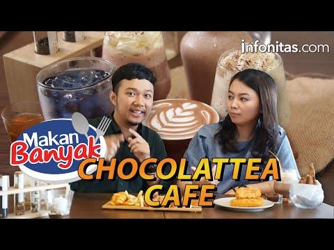 #MakanBanyak (Eps 2) X Chocolattea Cafe