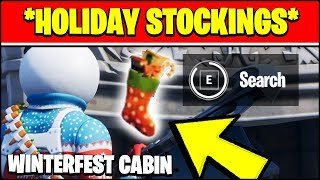 SEARCH HOLIDAY STOCKINGS IN THE WINTERFEST CABIN LOCATION (Fortnite WINTERFEST Locations)