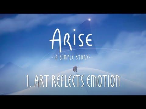 Arise: A Simple Story : Arise: A Simple Story - 1. Art Reflects Emotion
