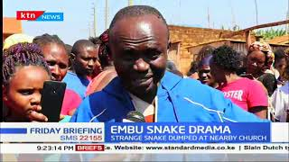 Drama in Embu after huge snake was found around Church compound