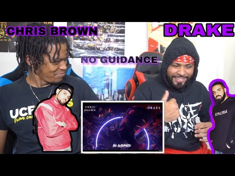 DRIZZY AND BREEZY WITH THE ENERGY!!! Chris Brown - No Guidance Ft. Drake