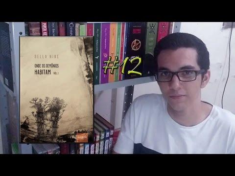 #12 - ONDE OS DEMÔNIOS HABITAM (Bella Nine) | Victor Marques