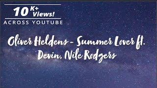 Oliver Heldens - Summer Lover ft. Devin, Nile Rodgers [Lyric Video]