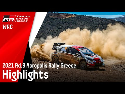 WRC 2021 ラリー・ギリシャ ToyotaGazooRacingチームのハイライト動画