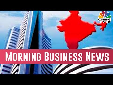 Today Morning Business News Headlines | March 20, 2019