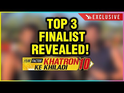 Khatron Ke Khiladi Season 10 Top 3 FINALE Contestants REVEALED | Exclusive