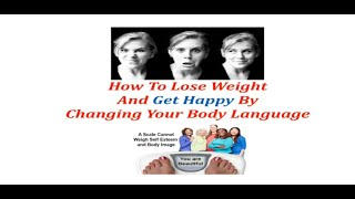 Body Language & Weight Loss Tutorial