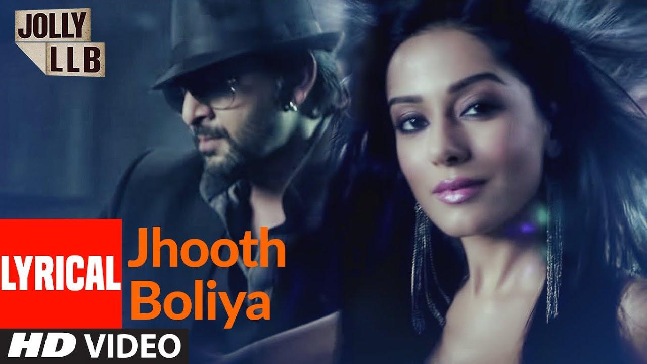 Jhooth Boliya Lyrics - Jolly LLB Full Song Lyrics   Amrita Rao, Boman Irani - Lyricworld