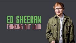 Ed Sheeran   Thinking Out Loud (lyrics)