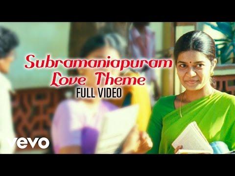 Subramaniapuram Love Theme Video  James Vasanthan