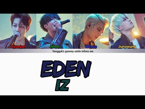 IZ(아이즈) - EDEN(에덴) LYRYCS COLOR CODED (HAN|ROM|ENG)
