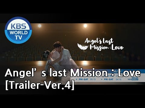 Angel's Last Mission: Love | 단 하나의 사랑 [Trailer-Ver.4]
