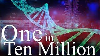 One In Ten Million