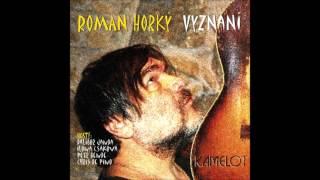 Roman Horký & Ilona Csáková - Vyznání