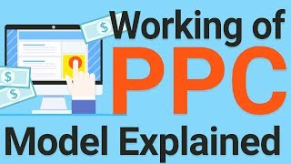 Pay Per Click PPC Tutorial | How PPC Model Works – 2019? In Hindi