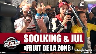 "[EXCLU] Soolking & Jul ""Fruit De La Zone"" #PlanèteRap"