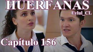 Huérfanas Capítulo 156 Español HD